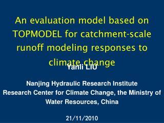 Yanli LIU Nanjing Hydraulic Research Institute