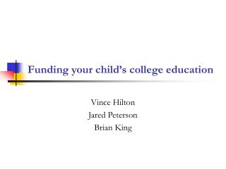 Funding your child�s college education