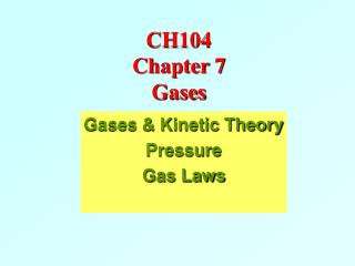 CH104  Chapter 7  Gases