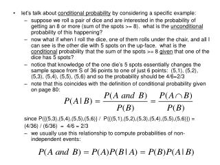 let's talk about  conditional probability  by considering a specific example: