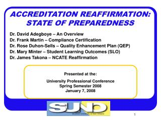 ACCREDITATION REAFFIRMATION: STATE OF PREPAREDNESS