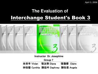 The Evaluation of In terchange Student's Book 3