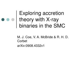 Exploring accretion theory with X-ray binaries in the SMC