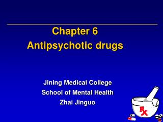 Chapter 6 Antipsychotic drugs