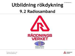 Utbildning rökdykning 9.2 Radiosamband