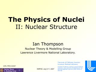 The Physics of Nuclei II: Nuclear Structure