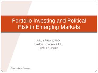 Portfolio Investing and Political Risk in Emerging Markets