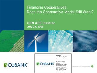 Financing Cooperatives: Does the Cooperative Model Still Work