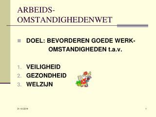 ARBEIDS- OMSTANDIGHEDENWET