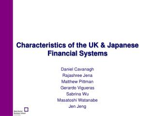 Characteristics of the UK & Japanese  Financial Systems