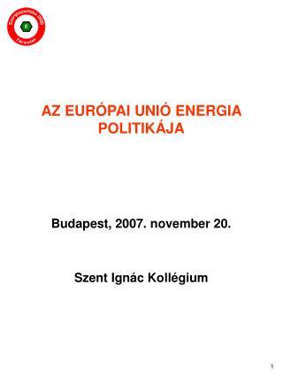 AZ EURÓPAI UNIÓ ENERGIA POLITIKÁJA