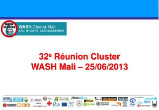 32 e  Réunion Cluster  WASH Mali – 25/06/2013