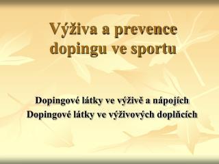 Výživa a prevence dopingu ve sportu