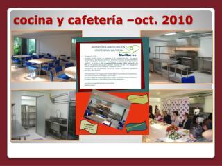 cocina y cafetería –oct. 2010