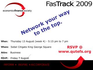 When: Thursday 13 August (week 4) - 5:15 pm to 7 pm Where:    Sebel Citigate King George Square