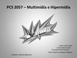 PCS 2057 – Multimídia e  Hipermídia