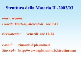 Struttura della Materia II -2002/03