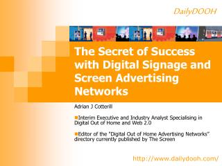 The Secret of Success with Digital Signage and Screen Advertising Networks
