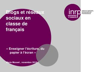 Blogs et réseaux sociaux en classe de français