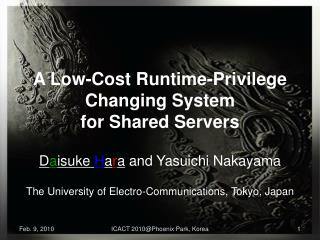A Low-Cost Runtime-Privilege Changing System for Shared Servers