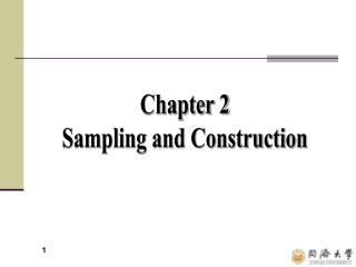 Chapter 2 Sampling and Construction