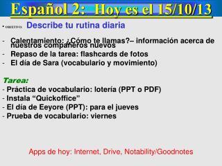Español  2:   Hoy  es  el  15/10/13