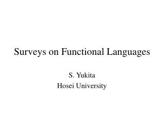 Surveys on Functional Languages