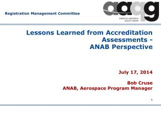 Lessons Learned from Accreditation Assessments -   ANAB Perspective