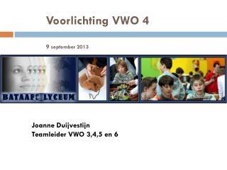 Voorlichting VWO 4 9  september 2013