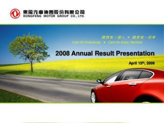 200 8  Annual Result  Presentation A pril 15 th , 2009
