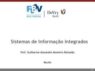 Sistemas de Informa��o Integrados