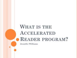 What is the Accelerated Reader program?