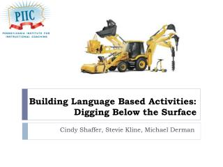 Building Language Based Activities: Digging Below the Surface