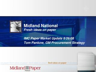 Midland National Fresh ideas on paper