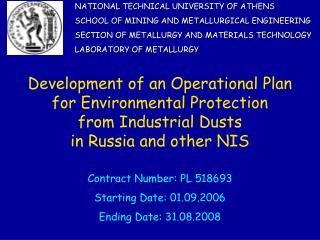 NATIONAL TECHNICAL UNIVERSITY OF ATHENS SCHOOL OF MINING AND METALLURGICAL ENGINEERING