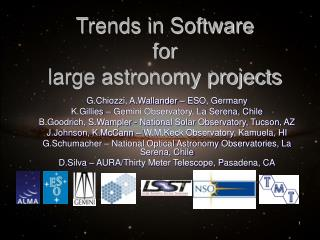 Trends in Software  for  large astronomy projects