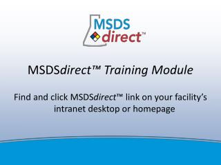 MSDS direct™ Training Module