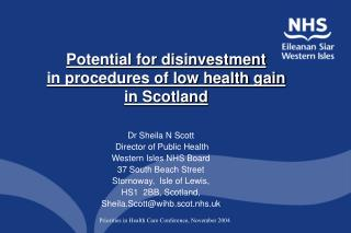 Potential for disinvestment  in procedures of low health gain  in Scotland