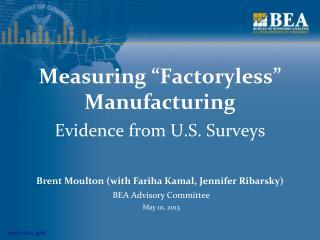"""Measuring """"Factoryless"""" Manufacturing"""