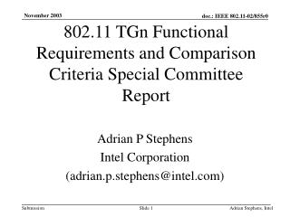 802.11 TGn Functional Requirements and Comparison Criteria Special Committee Report