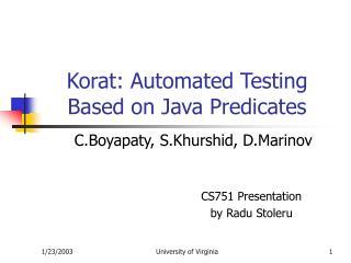 Korat: Automated Testing Based on Java Predicates