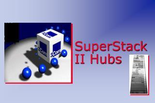 SuperStack II Hubs