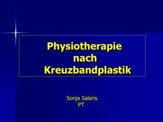 Physiotherapie                    nach         Kreuzbandplastik
