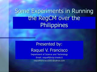 Some Experiments in Running the RegCM over the Philippines