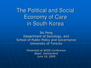 The Political and Social Economy of Care  in South Korea