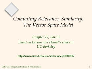 Computing Relevance, Similarity: The Vector Space Model