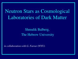 Neutron Stars as Cosmological Laboratories of Dark Matter