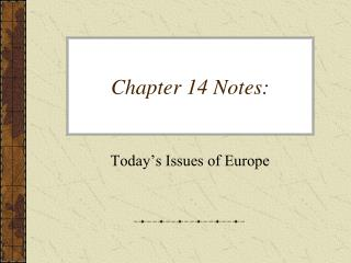 Chapter 14 Notes: