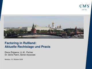 Factoring in Rußland : Aktuelle Rechtslage und Praxis