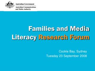 Families and Media Literacy Research Forum